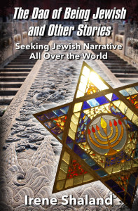 cover of Irene Shaland book the Dao of Being Jewish and Other Stories